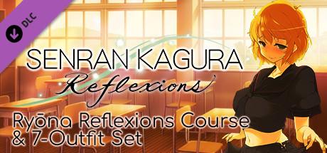 Купить SENRAN KAGURA Reflexions - Ryōna Reflexions Course & 7-Outfit Set (DLC)