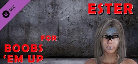 Купить Ester for Boobs 'em up (DLC)