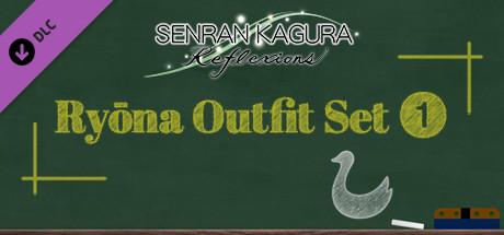 Купить SENRAN KAGURA Reflexions - Ryōna Outfit Set 1 (DLC)