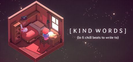 Kind Words (lo fi chill beats to write to) on Steam Backlog
