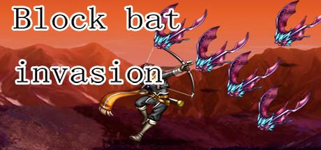 Block bat invasion