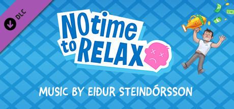 No Time to Relax - Original Soundtrack