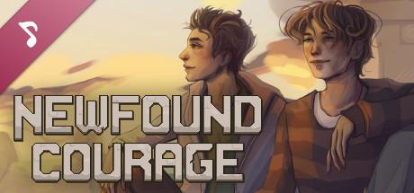 Newfound Courage - Soundtrack