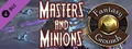 Fantasy Grounds - Masters and Minions (5E)-dlc