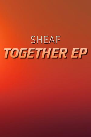 Sheaf - Together EP poster image on Steam Backlog