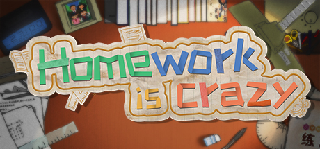 HomeWork Is Crazy / 作业疯了 on Steam