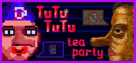TUTUTUTU - Tea party