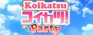 コイカツ / Koikatsu Party