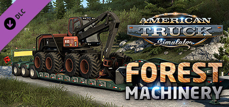 Купить American Truck Simulator - Forest Machinery (DLC)