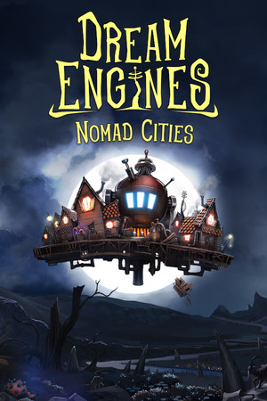 Dream Engines: Nomad Cities poster image on Steam Backlog