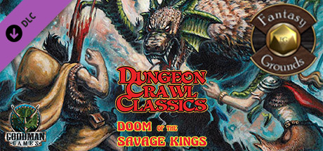 Fantasy Grounds - Dungeon Crawl Classics #66.5: Doom of the Savage Kings (DCC)