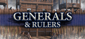 Generals & Rulers