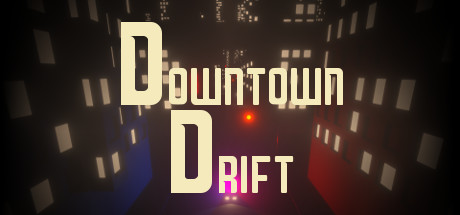 Downtown Drift