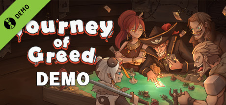 Journey of Greed Demo