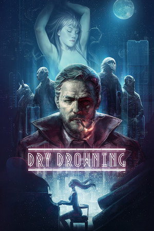 Dry Drowning poster image on Steam Backlog