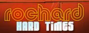 Rochard - Hard Times
