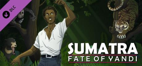 Sumatra: Fate of Yandi - Collector's Edition