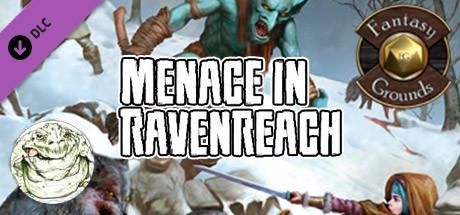 Fantasy Grounds - Menace in Ravenreach (5E)