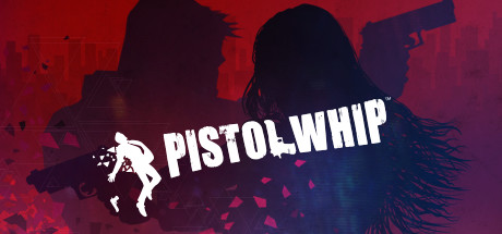 Pistol Whip on Steam Backlog
