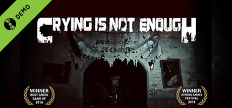 Crying is not Enough Demo