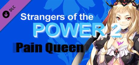 Купить Strangers of the Power 2 - Pain Queen character (DLC)