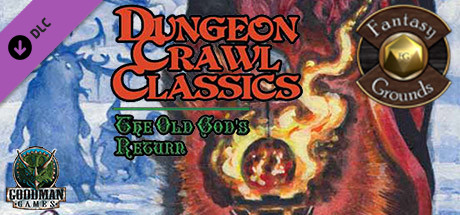 Fantasy Grounds - Dungeon Crawl Classics 2013 Holiday Module: The Old God's Return (DCC)