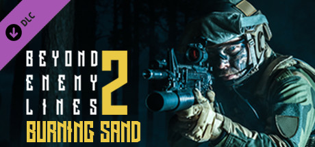 Beyond Enemy Lines 2 - Burning Sand Free Download