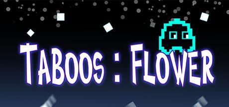 Taboos: Flower