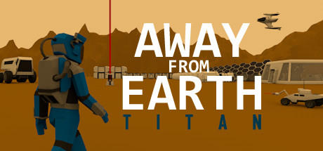 Away From Earth: Titan
