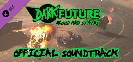 Dark Future: Blood Red States, Official Soundtrack