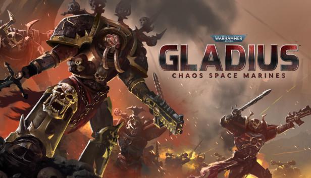 Warhammer 40,000: Gladius – Chaos Space Marines - Info