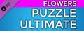 PUZZLE: ULTIMATE - Puzzle Pack: FLOWERS-dlc