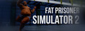 Fat Prisoner Simulator 2-game
