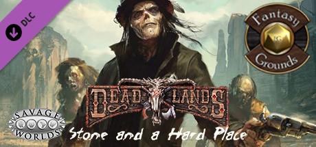 Купить Fantasy Grounds - Stone and a Hard Place (Savage Worlds) (DLC)