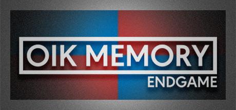 Oik Memory: Endgame