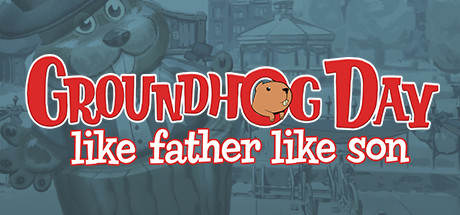 Groundhog Day: Like Father Like Son cover art