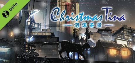 Christmas Tina -泡沫冬景- Demo
