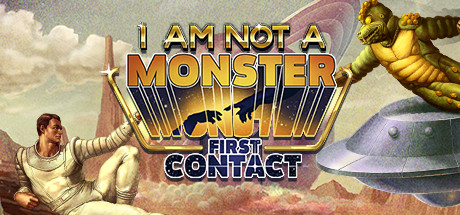 Image for I am not a Monster: First Contact