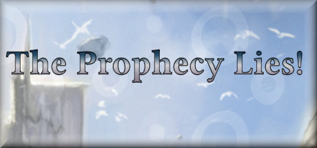 Купить The Prophecy Lies!