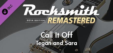"Купить Rocksmith® 2014 Edition – Remastered – Tegan and Sara - ""Call It Off"" (DLC)"