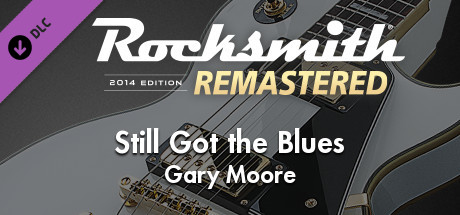 "Rocksmith® 2014 Edition – Remastered – Gary Moore – ""Still Got the Blues"""