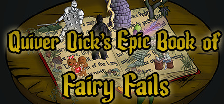 Quiver Dick's Epic Book of Fairy Fails