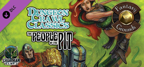 Купить Fantasy Grounds - Dungeon Crawl Classics #68: The People of the Pit (DCC) (DLC)