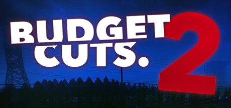 Budget Cuts 2: Mission Insolvency on Steam