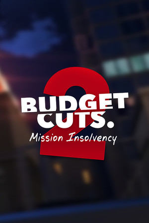 Budget Cuts 2: Mission Insolvency poster image on Steam Backlog