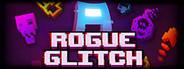 Rogue Glitch