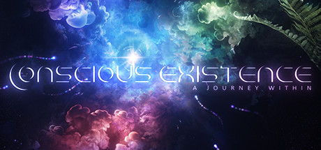 Conscious Existence - A Journey Within · AppID: 1093330