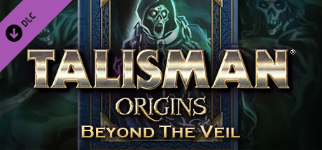 Купить Talisman: Origins - Beyond the Veil (DLC)
