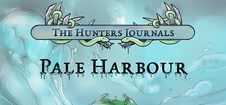 The Hunters Journals; Pale Harbour
