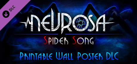 Купить Nevrosa: Spider Song — Printable Wall Poster DLC